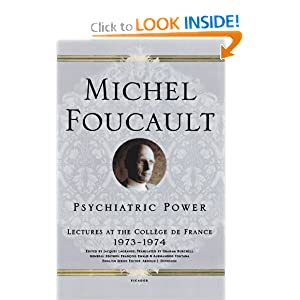Psychiatric Power: Lectures at the Coll&egravege de France, 1973--1974 (Lectures at the College de France) Michel Foucault, Jacques Lagrange, Arnold I. I. Davidson and Graham Burchell