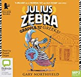 Grapple with the Greeks!: 4 (Julius Zebra)