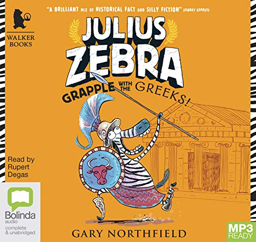 Grapple with the Greeks!: 4 (Julius Zebra) by Bolinda/Walker audio