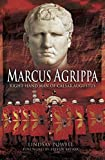 Marcus Agrippa: Right-hand Man of Caesar Augustus