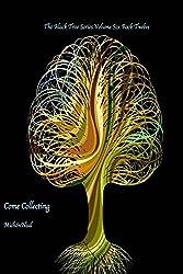 Come Collecting: The Black Tree Series Volume Six Book Twelve