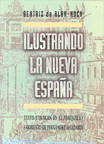 Ilustrando la Nueva España. Texto e imagen en el