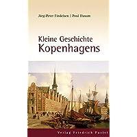 Kleine Geschichte Kopenhagens (Europäische Metropolen)