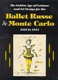 The Ballet Russe de Monte Carlo, Jack Anderson, Janet Light, Malcolm McCormick, 0931537231