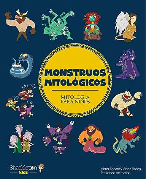 Monstruos mitológicos: 4 (Mitología para niños): Amazon.es: Baños, Gisela, Sabaté, Víctor, Peekaboo Animation: Libros