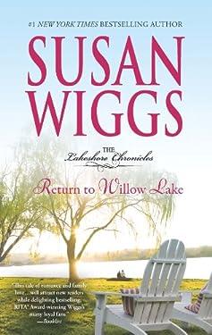 Return to Willow Lake: Lakeshore Chronicles Book 9 (The Lakeshore Chronicles)