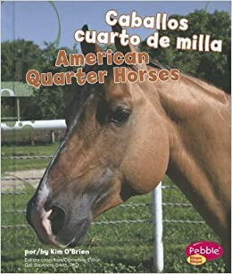 Caballos Cuarto de Milla/ American Quarter Horses (Multilingual ...