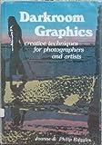 Darkroom Graphics, Philip Ruggles and Joanne Ruggles, 0817405739