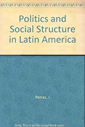 Politics and Social Structure in Latin America