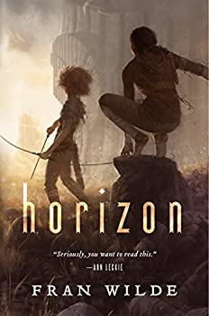 Horizon (Bone Universe) Kindle Edition by Fran Wilde