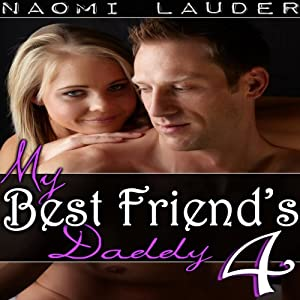 My Best Friend's Daddy 4 Audiobook