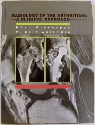 Radiology of the Arthritides: A Clinical Approach (Gower Atlas)