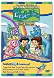 Dragon Tales - Dont Give Up by Sony Pictures Home Entertainment by Phil Weinstein