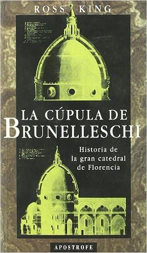Cupula De Brunelleschi, La
