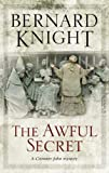 Front cover for the book The awful secret by Bernard Knight
