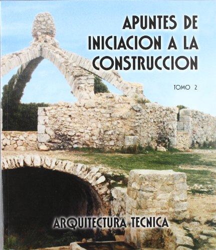 Descargar Libro Apuntes De Iniciación A La Construcción Ii Jaime Ferri Cortes