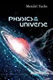 Physics of the Universe, Mendel Sachs, 1848166044