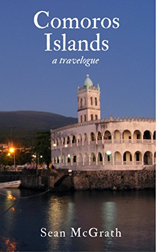 Comoros Islands (A Travelogue - Book 2)