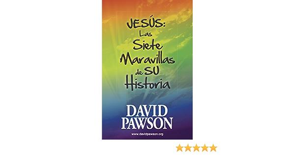 JESÚS: Las Siete Maravillas de su Historia