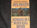Memoirs of a Dance-Hall Romeo, Jack Higgins, 0671686771