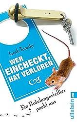 Wer eincheckt, hat verloren: Ein Hotelangestellter packt aus (German Edition)