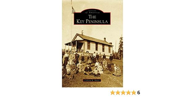 The Key Peninsula (Images of America): Amazon.es: Slater ...