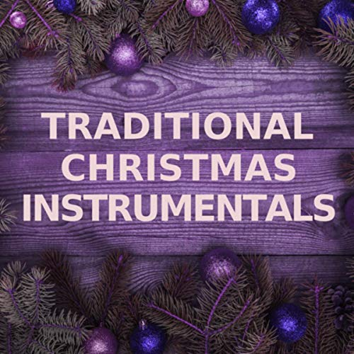 Traditional Christmas Instrumentals (Sleigh Bells Versions) (Christmas Song Bell Sleigh)