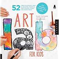 Art Lab for Kids: 52 Creative Adventures in Drawing, Painting, Printmaking, Paper, and Mixed Media-For Budding Artists…