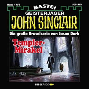 Templer-Mirakel (John Sinclair 1701) Hörbuch