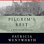 Pilgrim's Rest | Patricia Wentworth