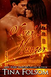 Oliver's Hunger (Scanguards Vampires Book 7)