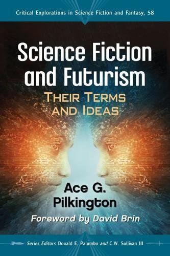 Science Fiction and Futurism: Their Terms and Ideas (Critical Explorations in Science Fiction and Fantasy)