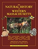 The Natural History of Western Massachusetts - Second edition