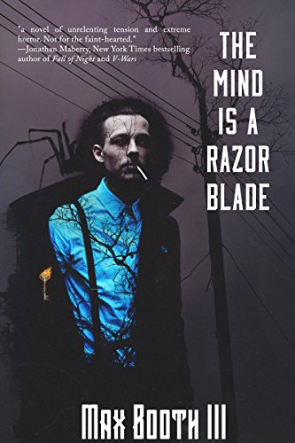 - The Mind is a Razorblade