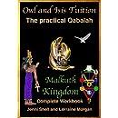 Malkuth: The Kingdom (The practical Qabalah and Tree of Life Book 1)