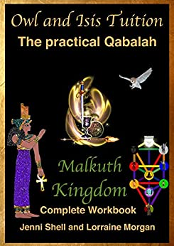 Malkuth: The Kingdom (The practical Qabalah and Tree of Life Book 1) by [Morgan, Lorraine, Shell, Jenni]