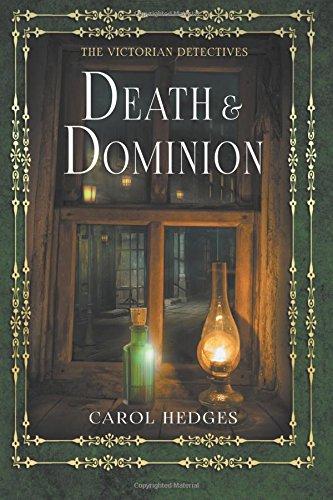 Read Online Death & Dominion (Victorian Murder Mystery (Stride & Cully)) (Volume 3) pdf
