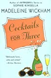 """Cocktails for Three"" av Madeleine Wickham"