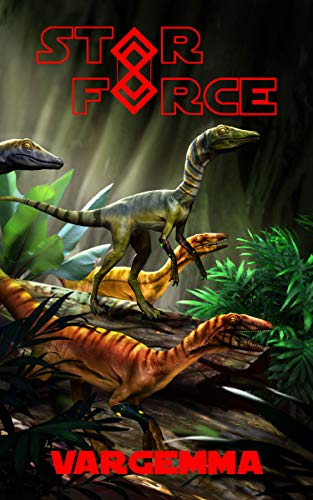 Star Force: Vargemma (Star Force Universe Book 57)
