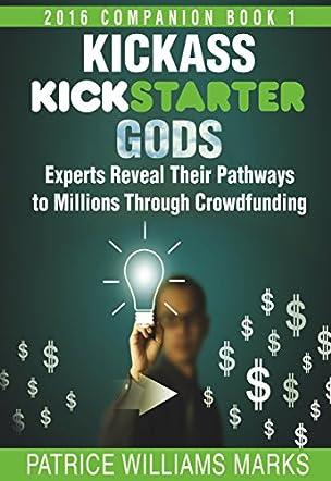 Kickass Kickstarter Gods
