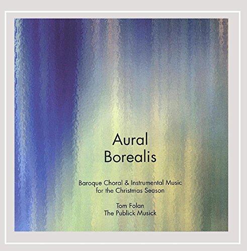 aural-borealis-baroque-choral-and-instrumental-music-for-the-christmas-season