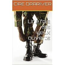 Une fois les yeux ouverts (French Edition)
