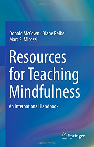 Resources for Teaching Mindfulness: An International Handbook