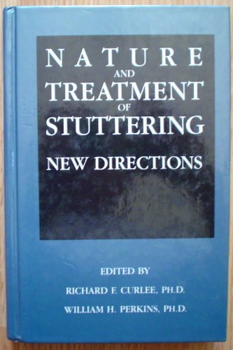 Nature and Treatment of Stuttering: New Directions by Richard F., Phd Curlee (1991-07-30)