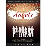 Band of Angels: A Musical About God's Gifts | Thornton Cline,Angie Jones