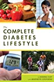The Complete Diabetes Lifestyle, Donna Kay and Maribeth Stephens, 0978810813