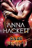 Gabe: Scifi Alien Invasion Romance (Hell Squad Book 3)