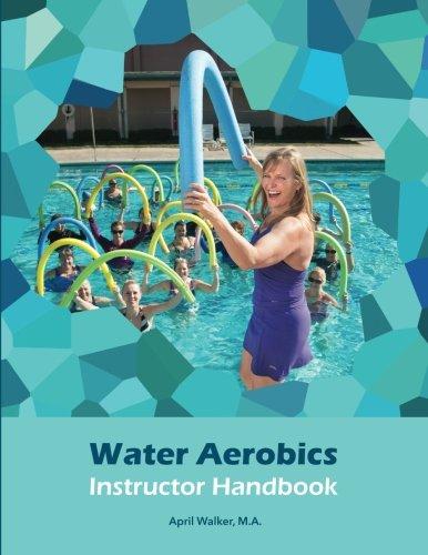 (Water Aerobics Instructor Handbook)