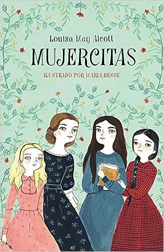 Mujercitas (Colección Alfaguara Clásicos) (Spanish) Hardcover – 2018