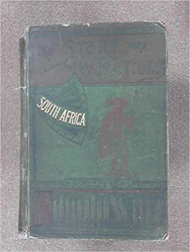 The Story Of The Nations - South Africa ( The Cape Colony,